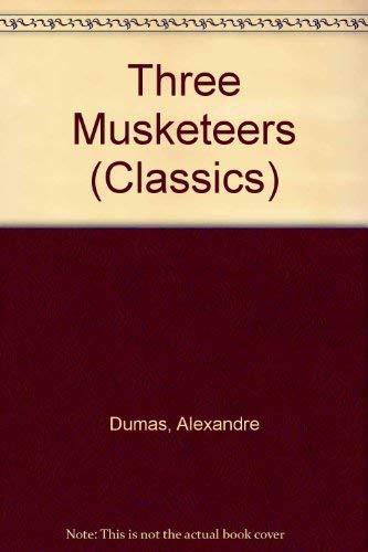 9780004215013: Three Musketeers (Classics)