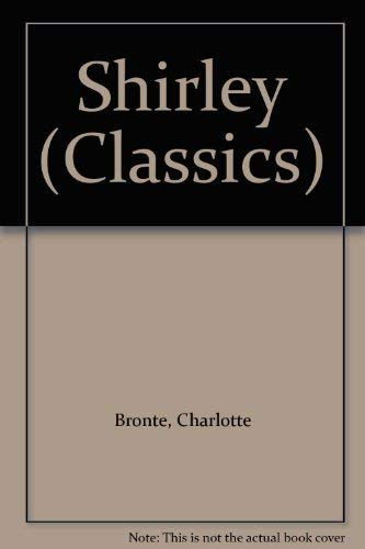 9780004224312: Shirley (Collins Illustrated Classics Series)