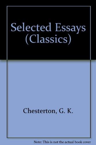 9780004224510: Selected Essays (Classics)