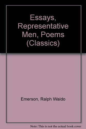 9780004235264: Essays, Representative Men, Poems (Classics)