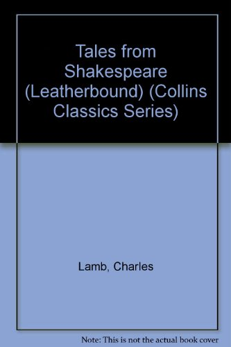 9780004235714: Tales from Shakespeare (Classics)