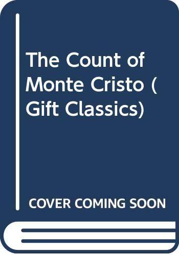 9780004245072: The Count of Monte Cristo (Gift Classics)