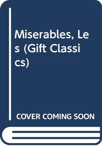 9780004245539: Miserables, Les (Gift Classics)
