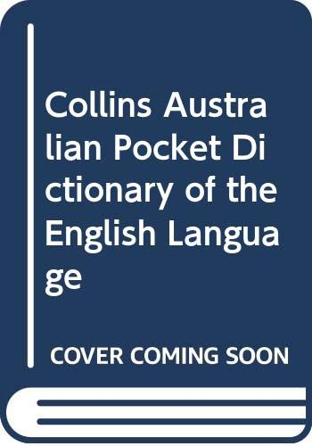9780004330532: Collins Australian Pocket Dictionary of the English Language