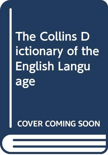 9780004331010: The Collins Dictionary of the English Language