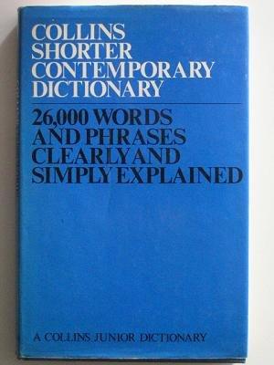9780004331423: Shorter Contemporary Dictionary (A Collins junior dictionary)