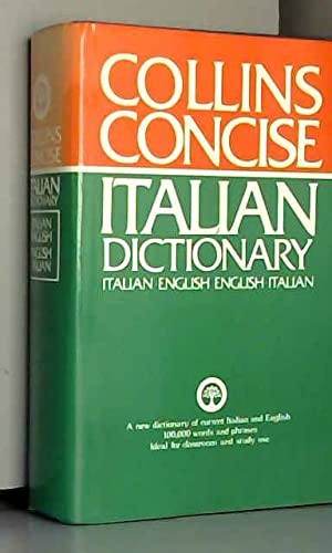 9780004334431: The Collins Concise Italian Dictionary