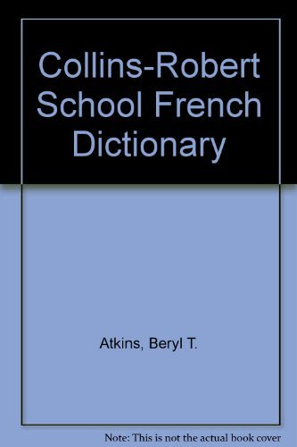 9780004334509: Collins Robert French School Dictionary French