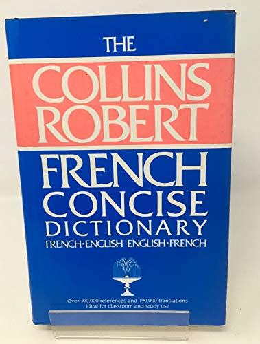 9780004334868: Collins Robert Concise French-English English-French Dictionary (French and English Edition)