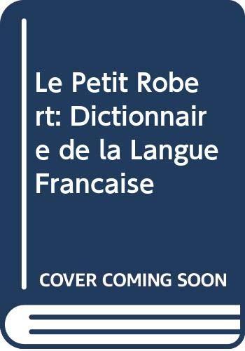 9780004335148: Le Petit Robert: Dictionnaire de la Langue Francaise