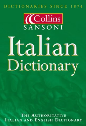 9780004335759: Collins Sansoni Italian Dictionary (The Sansoni dictionaries)