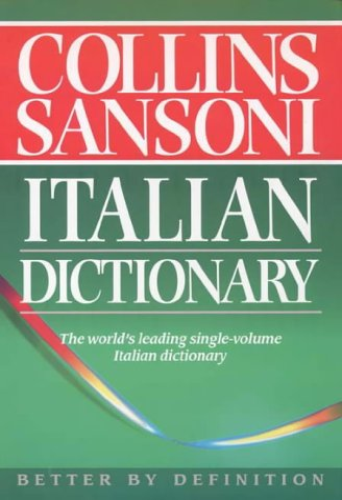Collins-Sansoni Italian Dictionary/Italian-English, English-Italian: Collins