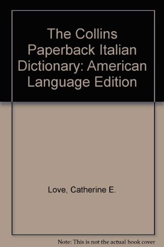 9780004335797: The Collins Paperback Italian Dictionary: American Language Edition