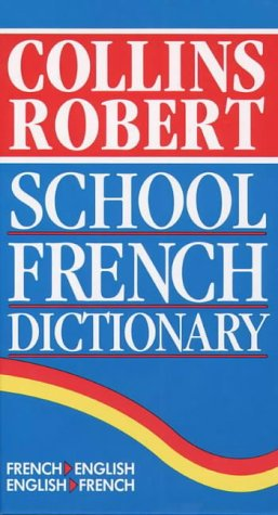 9780004336206: Collins-Robert School French/English Dictionary