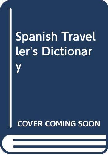 9780004339948: Spanish Traveller's Dictionary