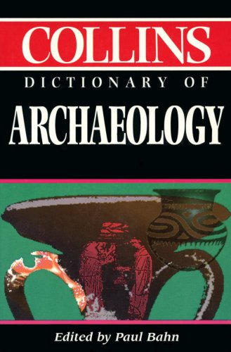 9780004341583: Collins Dictionary of Archaeology