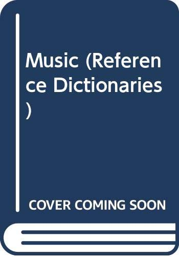 9780004343563: Music (Reference Dictionaries)