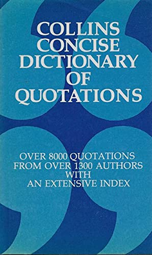 9780004343693: Collins Concise Dictionary of Quotations