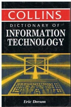 9780004343754: Collins Dictionary of Information Technology