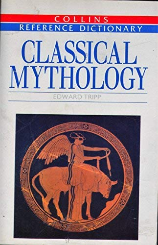 9780004343808: Classical Mythology (Reference Dictionaries)