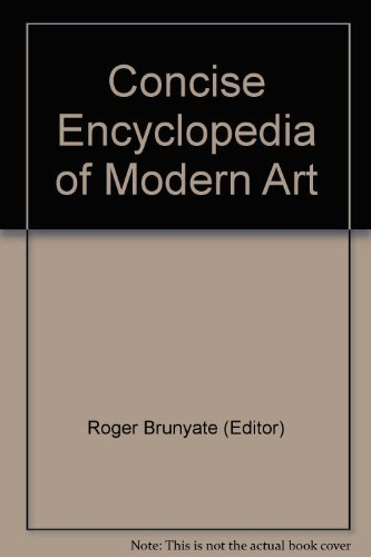 9780004344263: Concise encyclopedia of modern art;