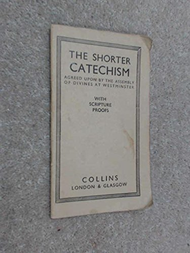 9780004345062: Shorter Catechism: with Scripture Proofs