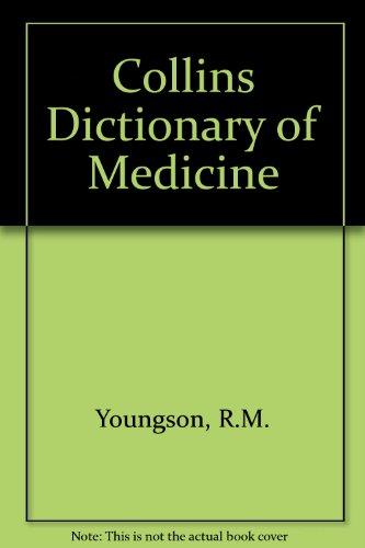 9780004346342: Collins Dictionary of Medicine