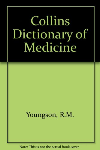 9780004346342: Collins Dictionary of Medicine