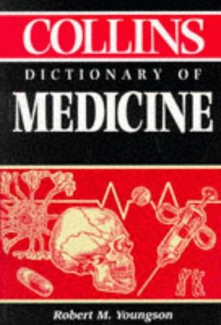9780004346359: Collins Dictionary of Medicine
