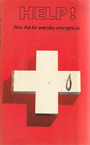 9780004350080: Help! first aid for everyday emergencies
