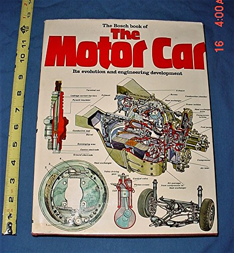 The Bosch Book of the Motor Car: John Robert Day;