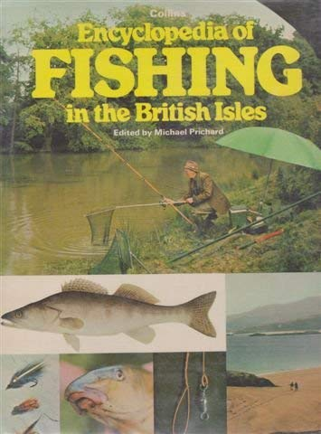 9780004350172: Encyclopaedia of Fishing in the British Isles
