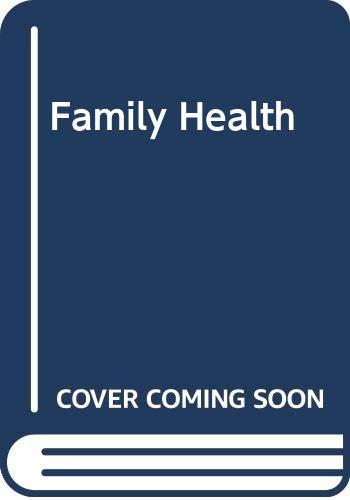 9780004350325: Family Health - medical encyclopaedia