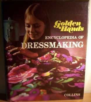 9780004350349: Golden Hands Encyclopedia of Dressmaking