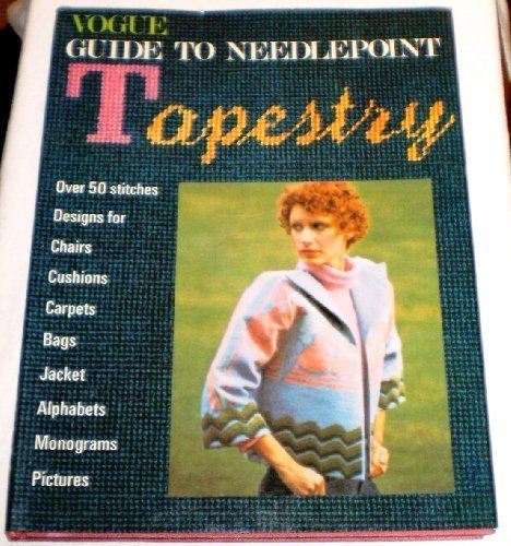 Vogue Guide to Needlepoint Tapestry (9780004350554) by Judy Brittain
