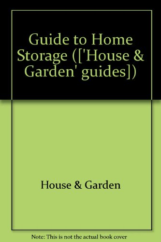 9780004350585: Guide to Home Storage (['House & Garden' guides])