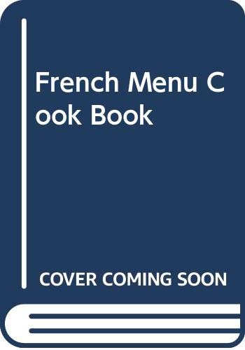 9780004351049: French Menu Cook Book