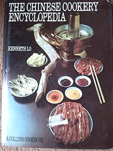 9780004351391: The Chinese cookery encyclopedia