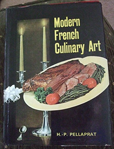 9780004351438: Modern French Culinary Art: The Pellaprat of the Twentieth-Century
