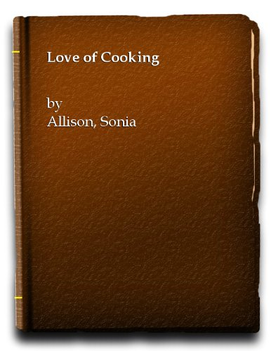 9780004351612: The Love of Cooking