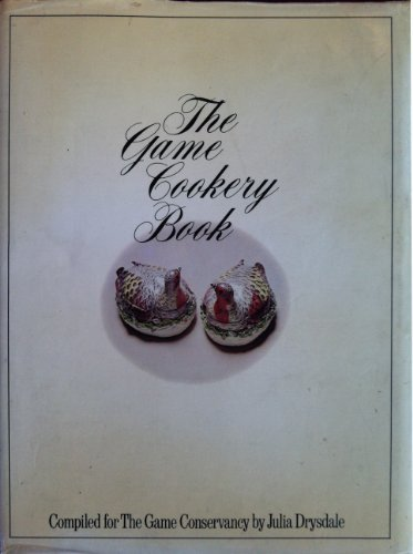 9780004351650: The Game cookery book