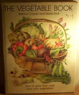 9780004351834: The Vegetable Book: How to Crow and Cook Your Own Vegetables