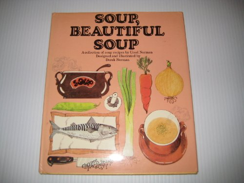9780004351896: Soup, Beautiful Soup ([Look and cook])
