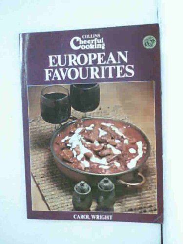 9780004352749: European Favourites (Collins cheerful cooking)