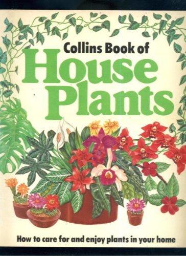 Collins book of house plants: Johns, Leslie