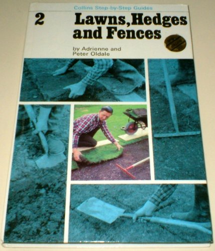 9780004354415: Lawns, Hedges and Fences (Collins step-by-step guides)