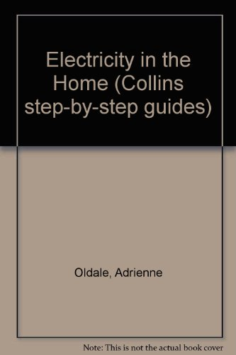 9780004354606: Electricity in the Home (Collins step-by-step guides)