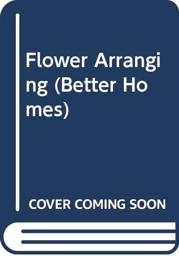 9780004355184: Flower Arranging (Better Homes S.)