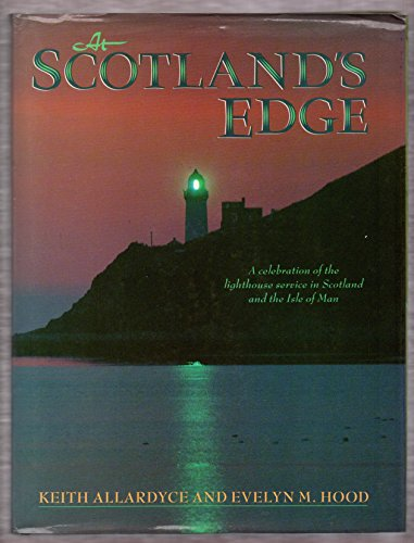 9780004356600: At Scotland's Edge: A Celebration of the Lighthouse Service in Scotland and the Isle of Man