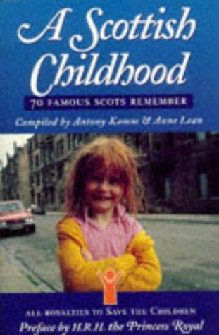 9780004356969: A Scottish Childhood: 70 famous Scots remember: v. 1
